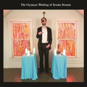 Picture of The Chymical Wedding of Brooks Strause (CD)